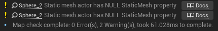 Two errors in the Unreal Engine 4 map checker output, against two actors which have null static meshes.